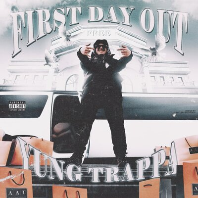 Обложка песни: Yung Trappa - First Day Out